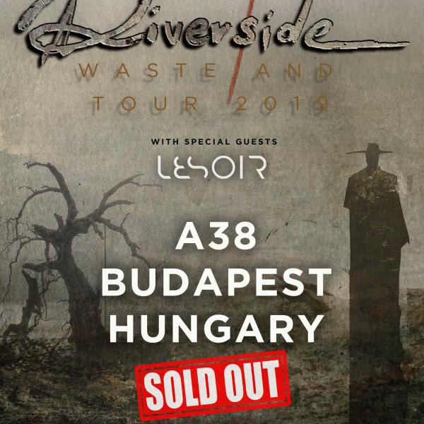 Riverside 2019 SOLD OUT Budapest Show